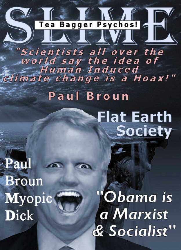 Paul Broun Psycho Flat Earth SLIME